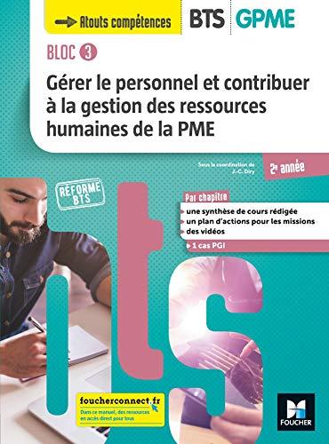 9782216153138: BLOC 3 Gérer le personnel et contribuer à la GRH de la PME BTS GPME 2e année - Éd 2019 Manuel élève