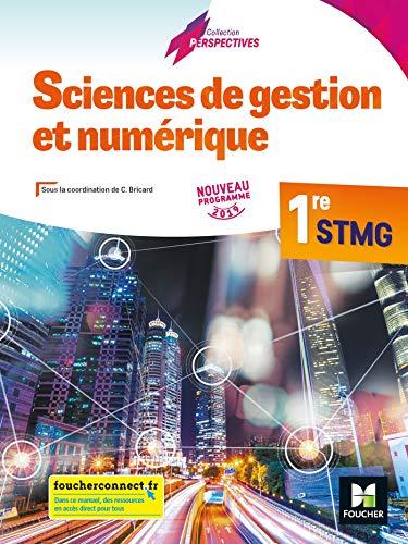 9782216154098: Perspectives - SCIENCES DE GESTION ET NUMERIQUE 1re STMG - Éd. 2019 - Manuel élève