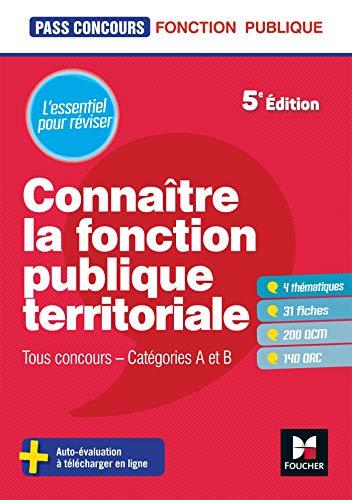 9782216154753: Pass'Concours - Connaître la Fonction publique territoriale cat. A et B - Révision et entrainement