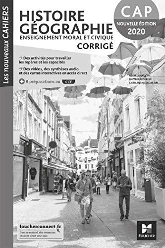 9782216157358: Les nouveaux cahiers - HISTOIRE-GEOGRAPHIE-EMC - CAP - Ed. 2020 - Corrigé
