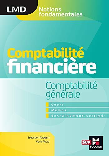 9782216158676: Comptabilité financière - Comptabilité générale- cours - mémos- entraînements corrigés - LMD
