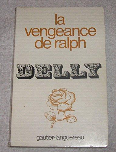 La Vengeance de Ralph (Collection Delly) - DELLY