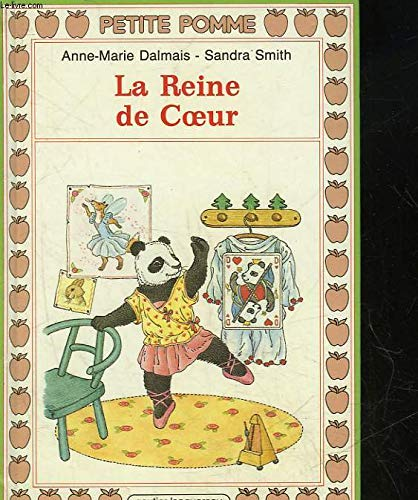 La Reine De Coeur (2217110330) by Anne-Marie Dalmais; Sandra Smith