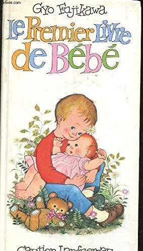 Le premier livre de bébé (2217162012) by Gyo Fujikawa