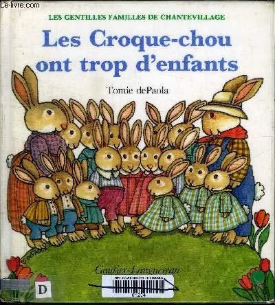 9782217810023: Les Gentilles familles de Chantevillage, Tome 2 : Les Croque-Chou ont trop d'enfants