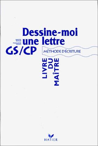9782218000980: Dessine-moi une lettre CP. Méthode d'écriture, Livre du maître