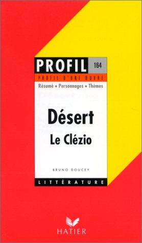 9782218005138: Profil d'une oeuvre : Désert, Le Clézio : résumé, personnages, thèmes