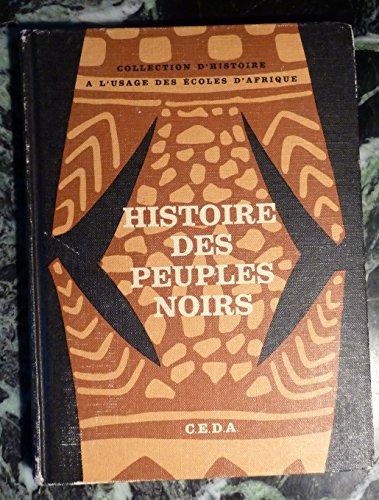 9782218009105: Histoire des peuples noirs (Collection dhistoire à lusage des écoles dAfrique)