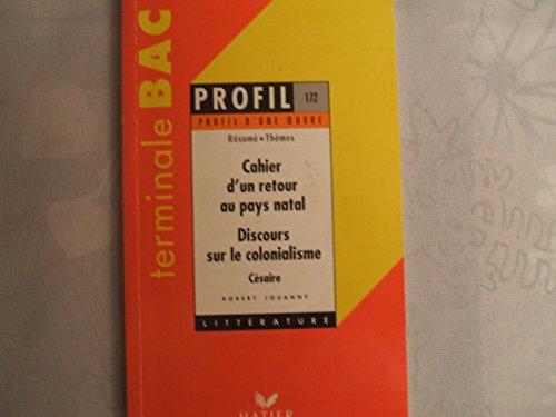 9782218009785: Profil d'une oeuvre : Cahier d'un retour au pays natal (1939, 1956), Discours sur le colonialisme (1955), C�saire