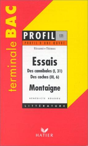 9782218009853: ESSAIS (1580-1588). DES CANNIBALES (I,31). DES COCHES (III,6), MONTAIGNE