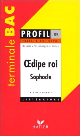 Oedipe roi sophocle: Alain Couprie