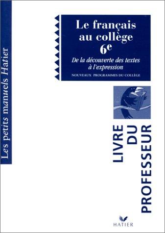 Le Fran Ais Au College 6e Livre Du Professeur By N A