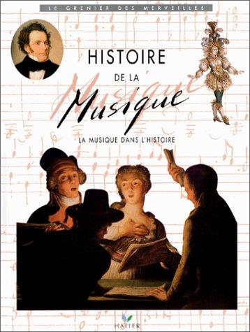 9782218014055: Histoire de la musique, la musique dans lÂ'Histoire