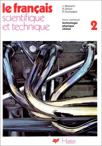 9782218014178: Le Francais Scientifique Et Technique - Level 1: Book 1 (French Edition)