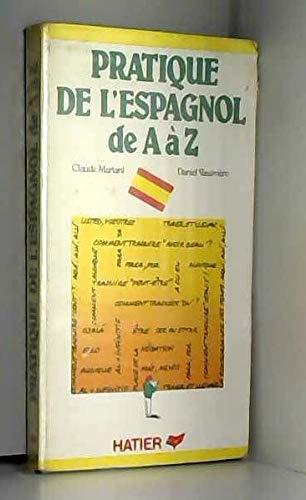 9782218014956: La pratique de l'espagnol de a a z