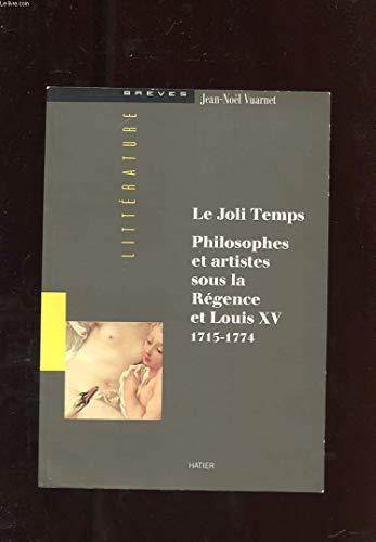 Le joli temps: Philosophes et artistes sous: Vuarnet, Jean-Noel