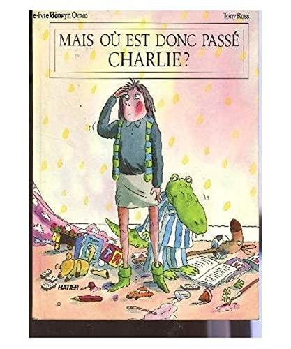 9782218016707: Mais Ou Est Passe Charlie 1670