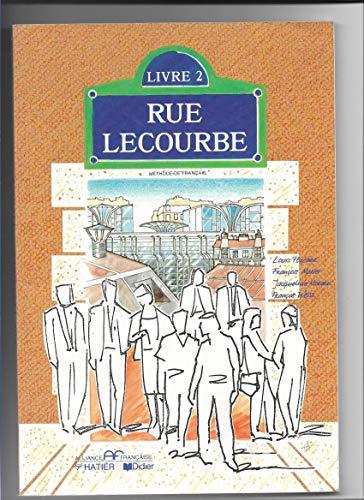 Rue Lecourbe - Level 2: Livre De: L. Porcher, F