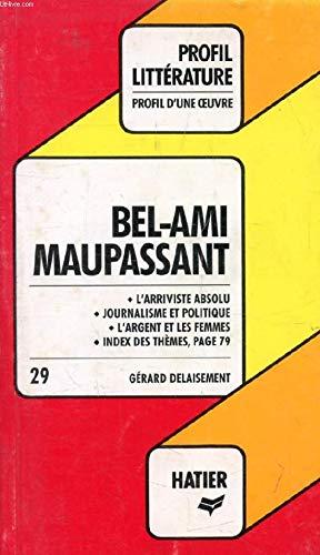 Profil Litterature Bel-Ami Maupassant N°29: P Litt 0029