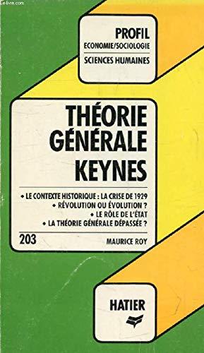 Theorie Generale, J.m. Keynes