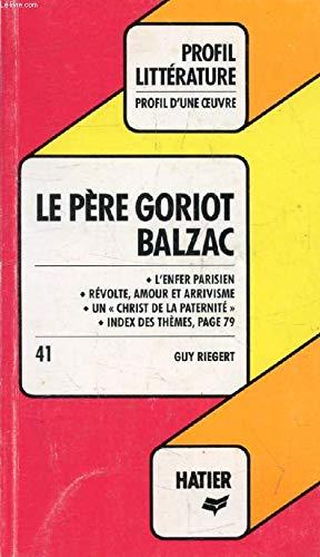 9782218019135: Le père Goriot, Balzac