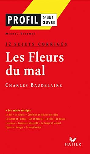 LES FLEURS DU MAL (1857), BAUDELAIRE. Oral: Michel Viegnes