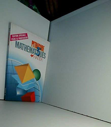 9782218021763: MATHEMATIQUES 3EME PYTHAGORE. Livre du Maître, Edition 1989