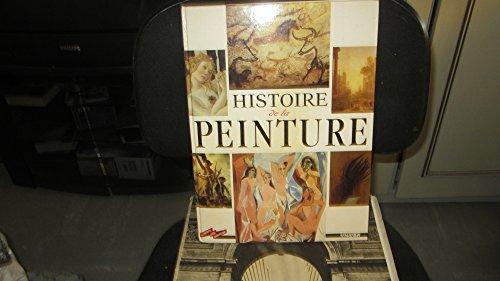 9782218022111: HISTOIRE DE LA PEINTURE