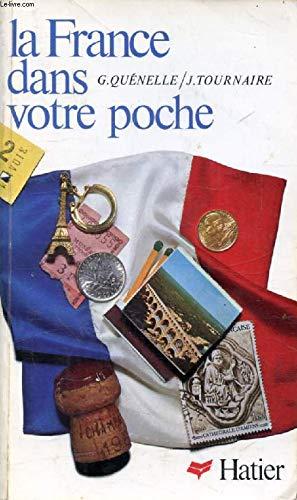 9782218022777: La France dans votre poche: Informations pratiques et dialogues en français fondamental (French Edition)