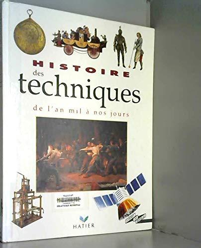 9782218024504: Histoire des techniques : De l'an mil � nos jours