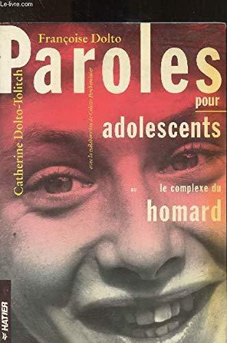 Paroles pour adolescents, ou, Le complexe du: Dolto, Francoise