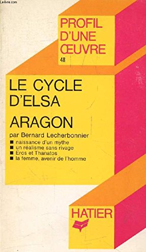 9782218025419: Le Cycle d'Elsa, Aragon : Analyse critique