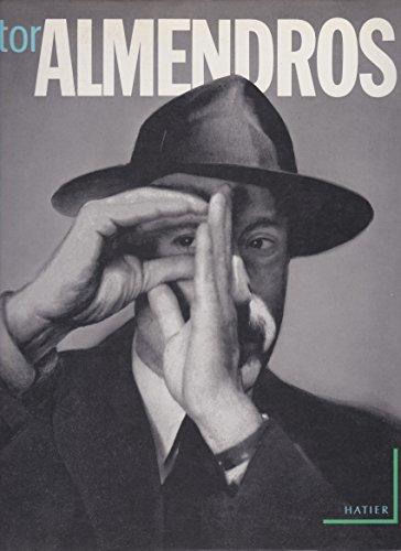 Nestor Almendros: Un Homme a La Camera: Almendros, Nestor