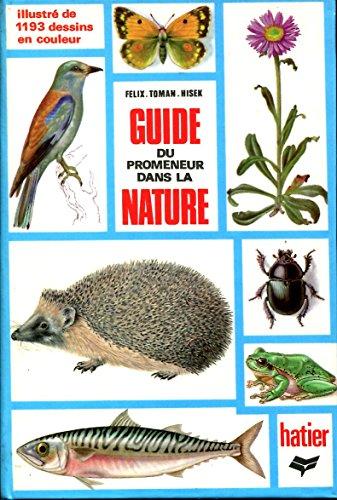 9782218026645: Guide du promeneur dans la nature