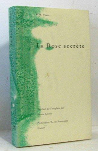La rose secrete (Terre Etrangère): Yeats