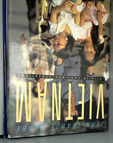 9782218031298: Vietnam : Intimité, émotions, sensations