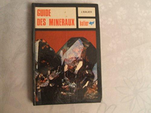 9782218032080: Guide des minéraux : Minéraux, roches, pierres précieuses