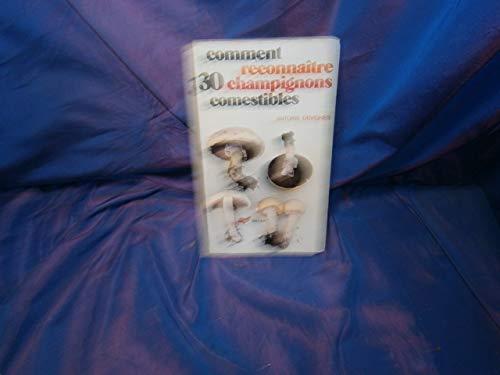 9782218036170: Comment reconna�tre trente champignons comestibles