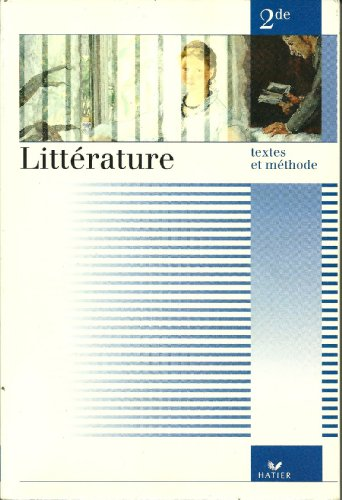 9782218036729: Littérature, n° 2 : Textes et méthode