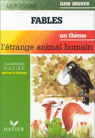FABLES 1, 2, 3. L'Ã trange animal