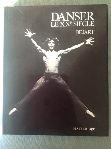 9782218039287: Danser le XXe siecle (French Edition)