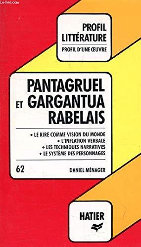"Pantagruel"" et ""Gargantua"", Rabelais: Analyse critique (Profil: Menager, Daniel"