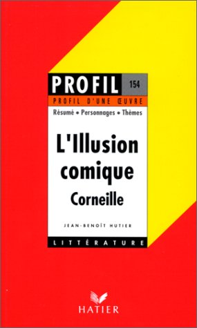 L'Illusion Comique de Corneille: n/a