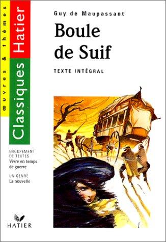 """Boule de suif, suivi de """"Vivre en temps de guerre"""": Maupassant, Guy de, Scellier, Fran?..."""