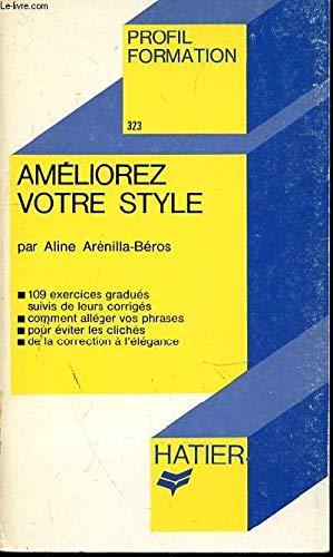9782218042546: Améliorez votre style - Tome 1