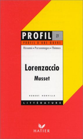 Profil d'une oeuvre : Alfred de Musset.: Robert Horville