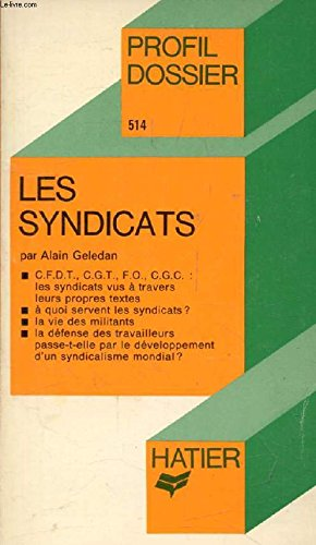 Les Syndicats: Geledan, Alain