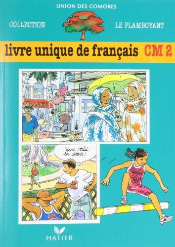 9782218045981 Livre Unique De Francais Cm2 Abebooks J