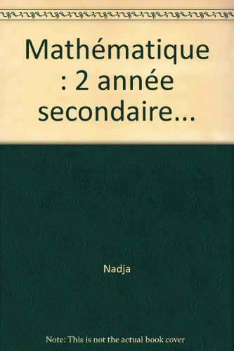 9782218046476: Math�matique : 2 ann�e secondaire...