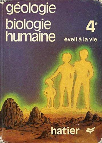 9782218047077: Geologie, biologie humaine: 4eme
